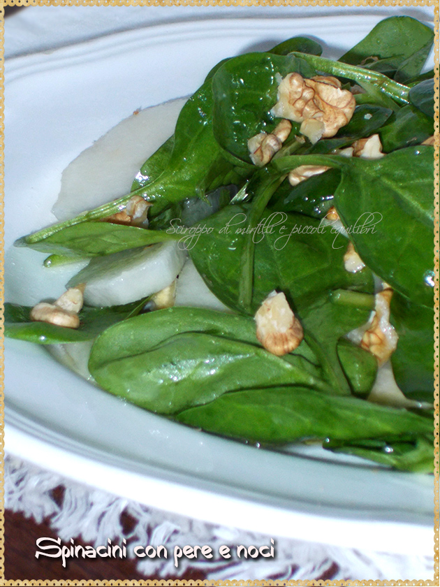 Spinacini con pere e noci
