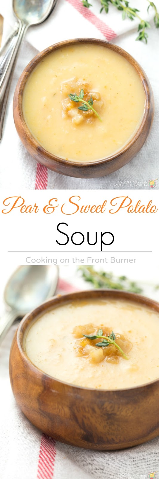 Easy Pear & Sweet Potato Soup | Cooking on the Front Burner
