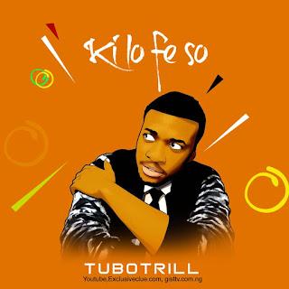 Tubo Trill - Ki lo Fe So