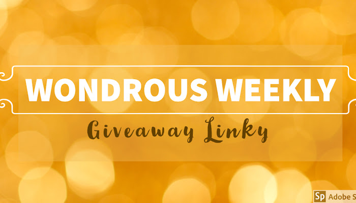 Wondrous Weekly Giveaway Linky (May 18-24, 2019)