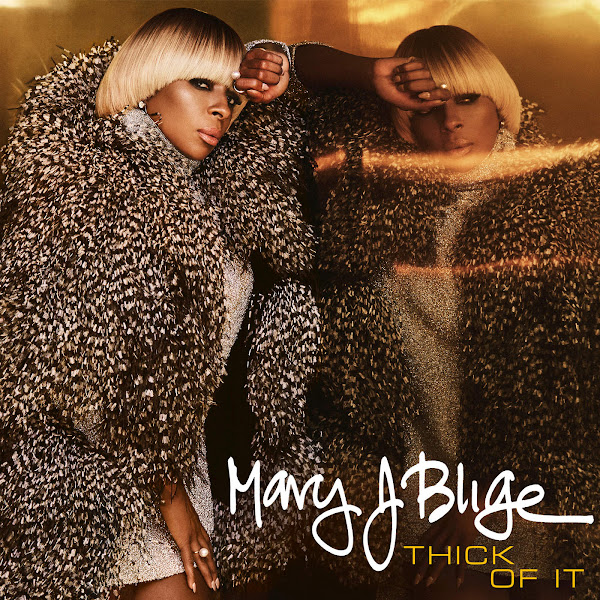 Mary J. Blige - Thick of It - Single Cover