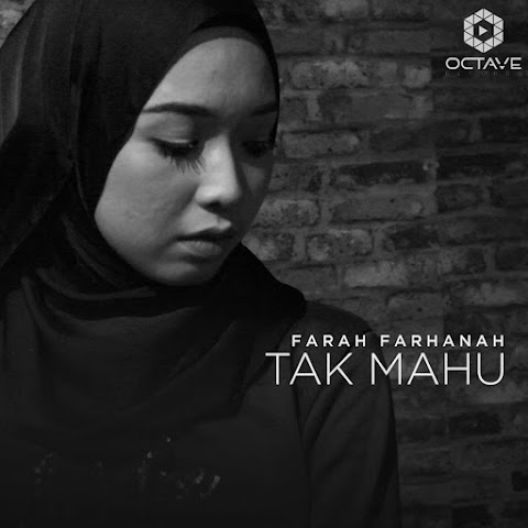 Farah Farhanah - Tak Mahu MP3