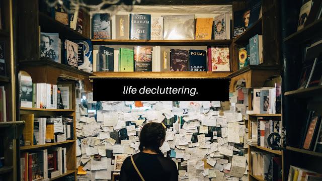 Life Decluttering