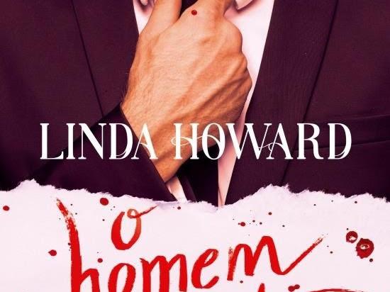 Resenha #483 - O Homem Perfeito - Linda Howard - Bertrand Brasil