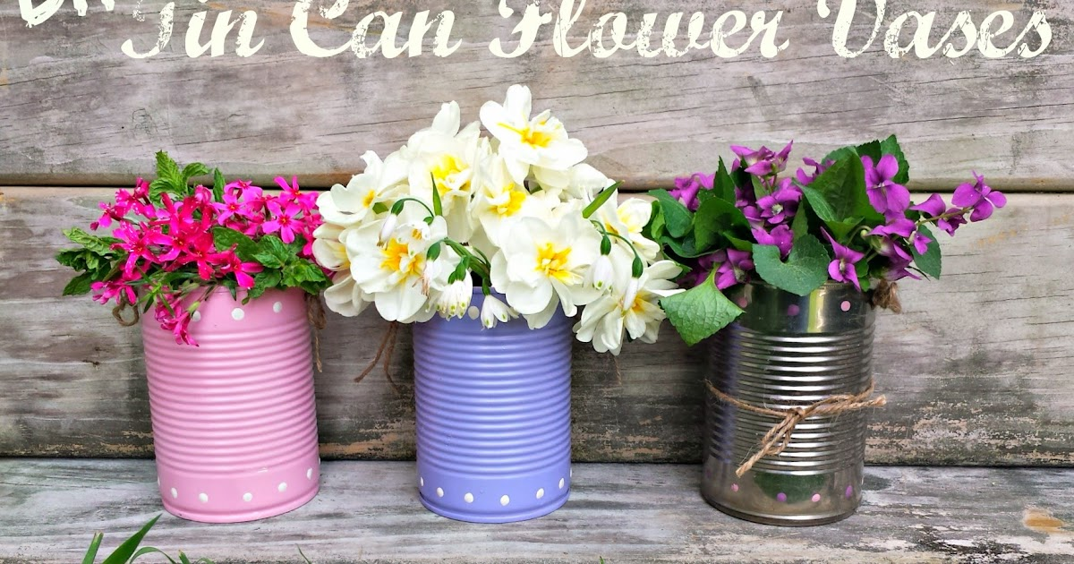 Cans Are The New Mason Jars Aka Easy Diy Tin Can Flower