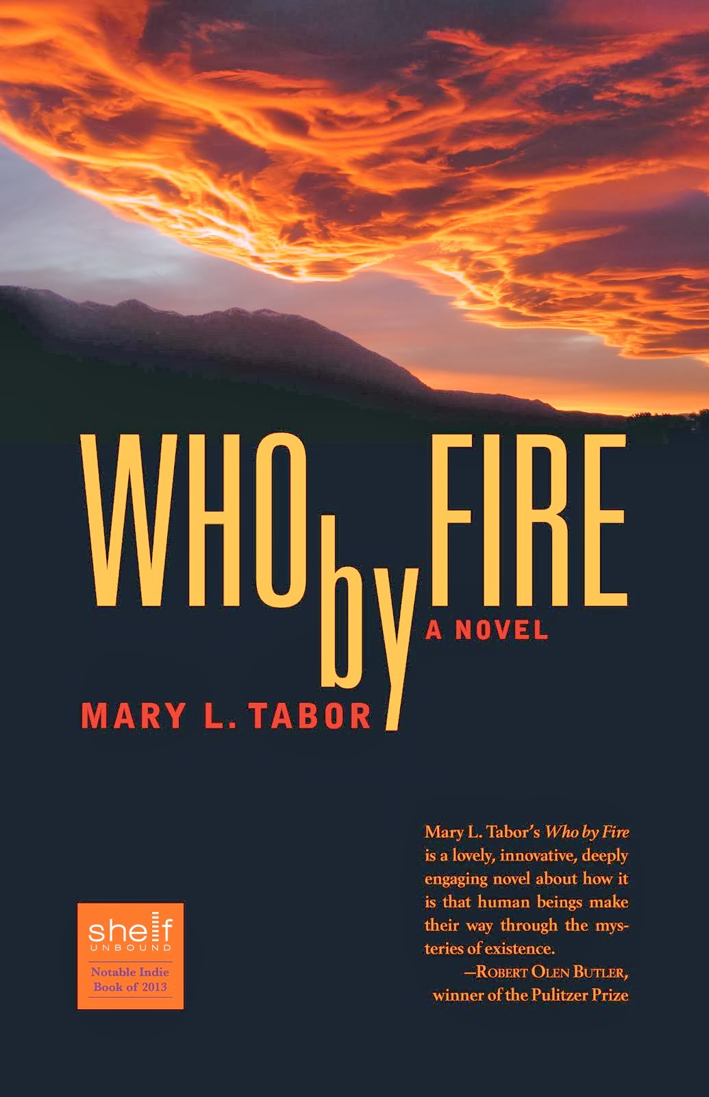 Who By Fire: a novel by Mary L. Tabor