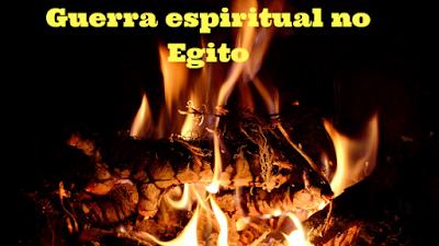 Guerra espiritual sobre o Egito - Êxodo 7