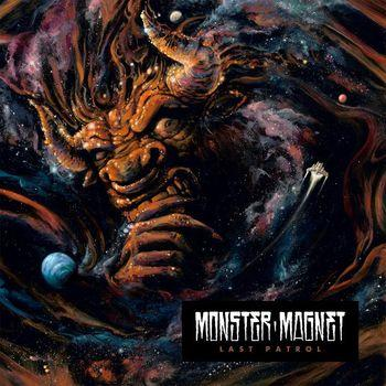 [Review] Monster Magnet - Last Patrol