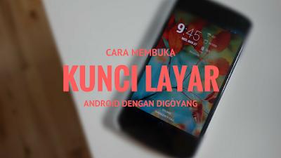 Membuka layar android dengan tombol power Tutorial Membuka Kunci Layar Android dengan Digoyangkan