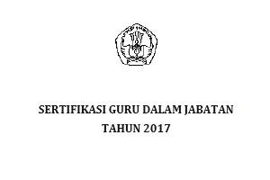 Standar penetapan peserta Sertifikasi guru tahun 2017