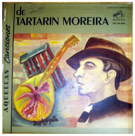 MEDELLIN ANTIGUO Y SU MUSICA: TARTARIN MOREIRA -Aquellas Canciones