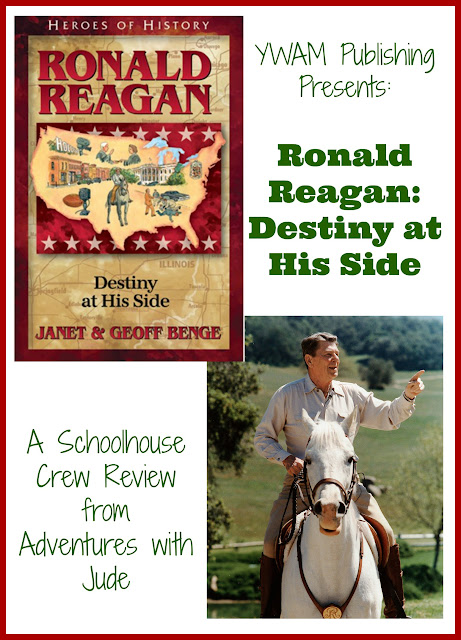 Ronald Reagan: Destiny at His Side A Schoolhouse Crew Review