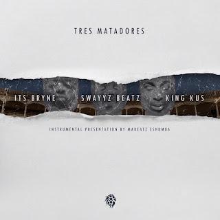 [feature] Mabeatz Eshumba - Tres Matadores