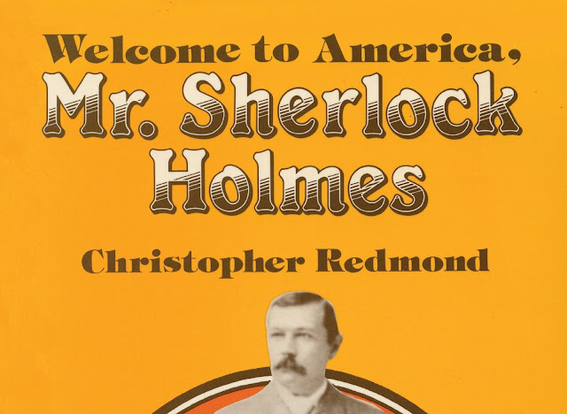 Christopher Redmond's Welcome to America Mr. Sherlock Holmes