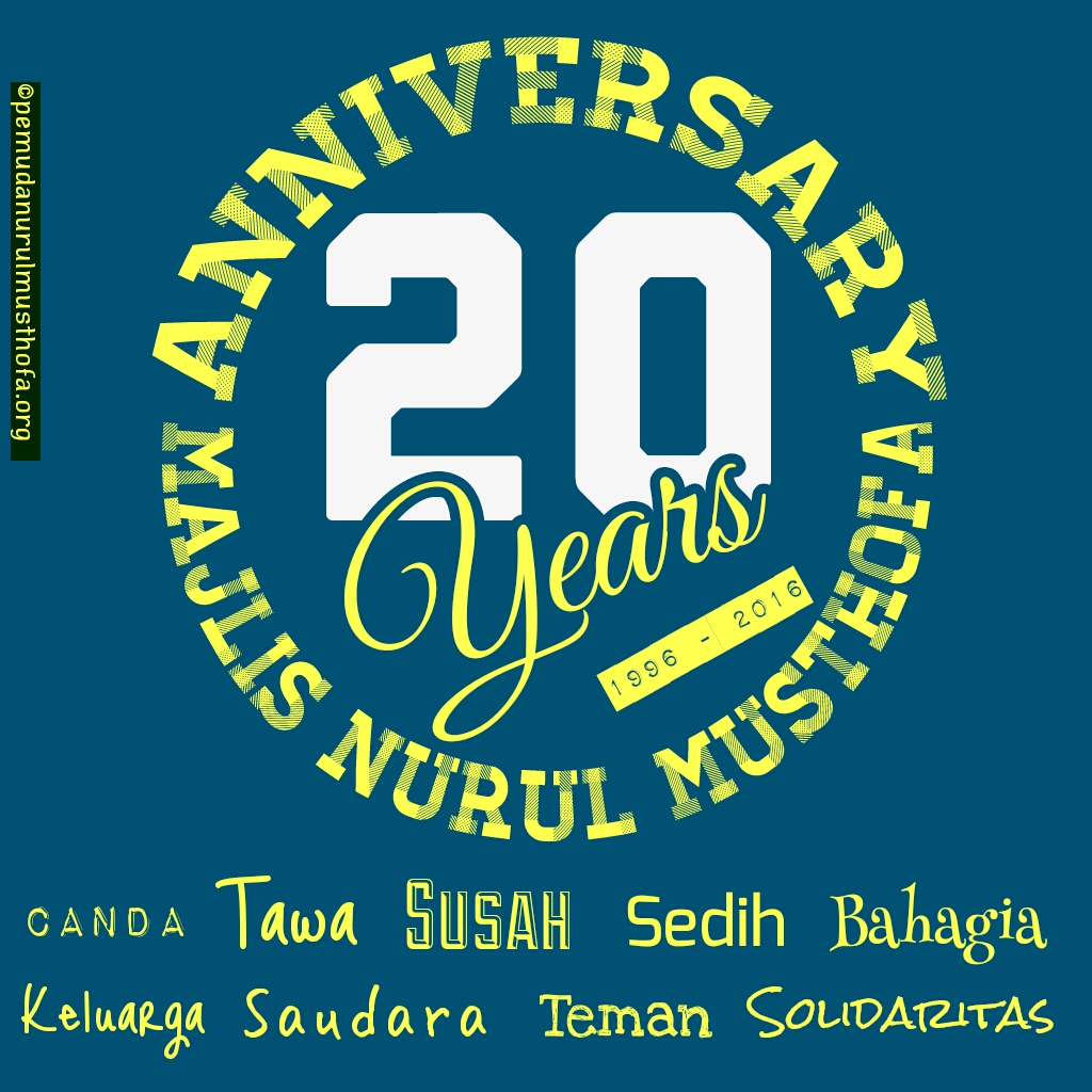 Download Wallpaper Anniversary nurul musthofa 20th