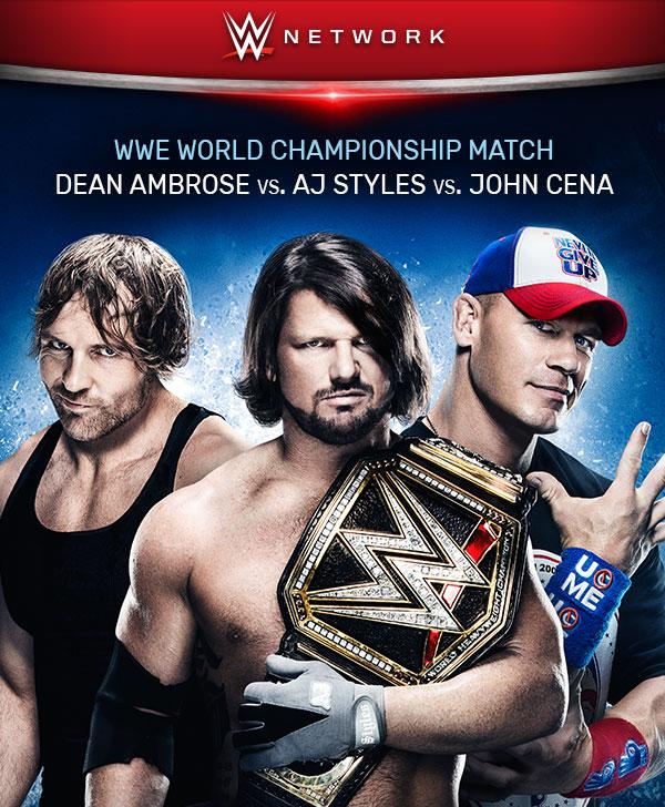 Dean Ambrose vs AJ Styles vs John Cena