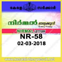keralalotteryresult.net, 02 March 2018 Result, kerala lottery, kl result,  yesterday lottery results, lotteries results, keralalotteries, kerala lottery, keralalotteryresult, kerala lottery result, kerala lottery result live, kerala lottery today, kerala lottery result today, kerala lottery results today, today kerala lottery result, 02 3 2018, 2.3.18, kerala lottery result 2-03-2018, nirmal lottery results, kerala lottery result today nirmal, nirmal lottery result, kerala lottery result nirmal today, kerala lottery nirmal today result, nirmal kerala lottery result, nirmal lottery NR 58 results 23-2-2018, nirmal lottery NR 57, live nirmal lottery NR-58, nirmal lottery, 02/03/2018 kerala lottery today result nirmal, nirmal lottery NR-58 2/3/2018, today nirmal lottery result, nirmal lottery today result, nirmal lottery results today, today kerala lottery result nirmal, kerala lottery results today nirmal, nirmal lottery today, today lottery result nirmal, nirmal lottery result today, kerala lottery result live, kerala lottery bumper result, kerala lottery result yesterday, kerala lottery result today, kerala online lottery results, kerala lottery draw, kerala lottery results, kerala state lottery today, kerala lottare, kerala lottery result, lottery today, kerala lottery today draw result, kerala lottery online purchase, kerala lottery online buy, buy kerala lottery online