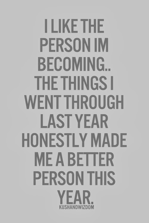 Quotes I Like The Person Im Becoming