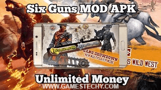 Six-Guns Mod Apk unlimited money