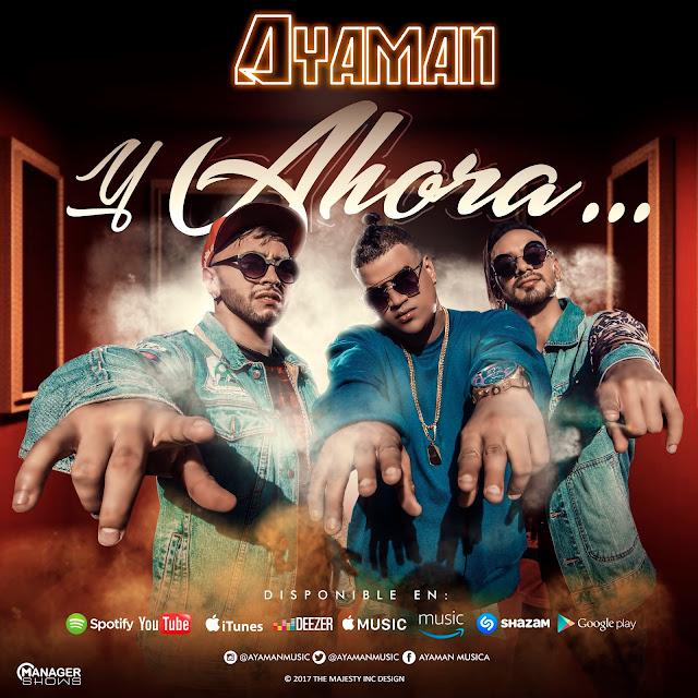 """Ayaman  logra un ritmo nuevo """"la Salsa Urbana"""" con """"Y Ahora"""""""