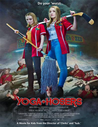 Ver Yoga Hosers (2016) Online