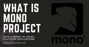 What is Mono Project