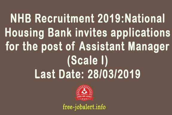 NHB Recruitment 2019: National Housing Bank invites applications for the post of Assistant Manager (Scale I)