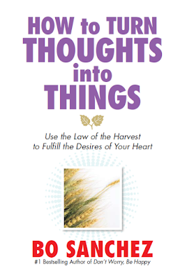 """Bro Bo Sanchez's """"How to Turn Thoughts into Things"""""""