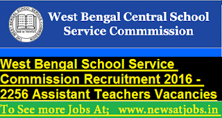 West-Bengal-School-Service-Commission-Recruitment-2256 Assistant-Teachers