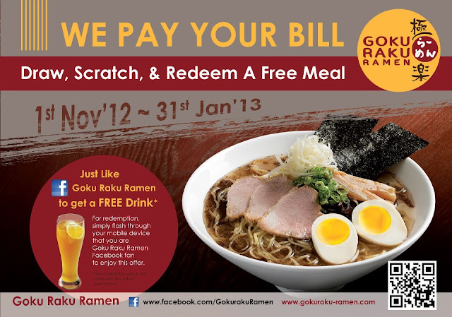 Current on-going promotion from Goku Raku Ramen