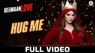 Hug Me - Beiimaan Love 2016 Full Music Video Song Free Download And Watch Online at worldfree4u.com