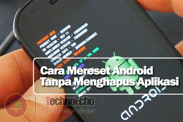 Aplikasi untuk mereset android
