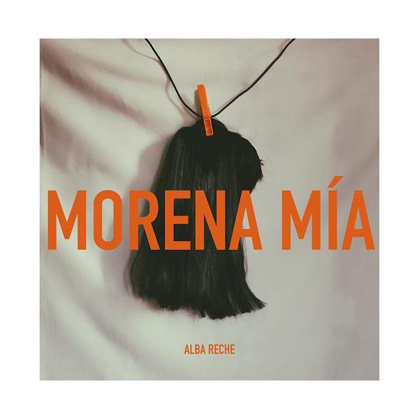ALBA RECHE - Morena mía