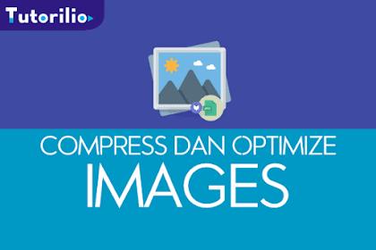 Cara Kompres Tanpa Mengurangi Kualitas Foto/Gambar