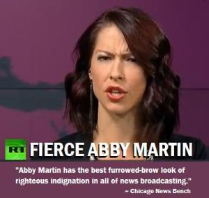 Abby Martin is serious