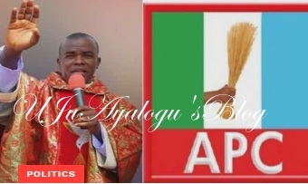 """We Cannot Run A Political Party By Prophecy"" – APC Attacks Father Mbaka"