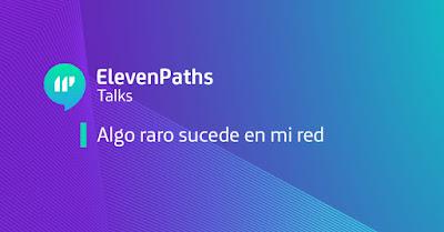 ElevenPaths Talks: La red bajo ataque imagen