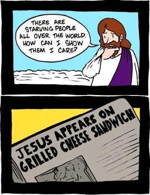 Funny Jesus cartoon - There are starving people all over the world.  How can I show them I care?  Jesus appears on grilled cheese sandwich