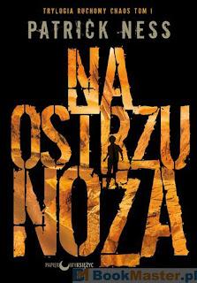 http://bookmaster.com.pl/ksiazka-na,ostrzu,noza-patrick,ness-1051004.xhtml#p