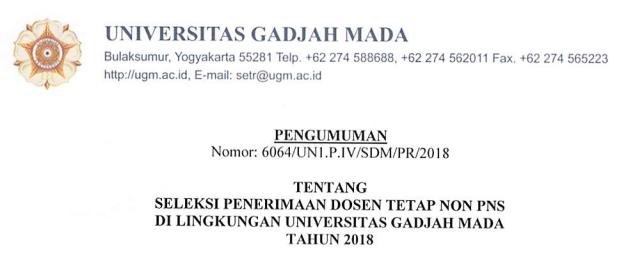 Rekrutmen Dosen Tetap Non PNS Universitas Gadjah Mada  REKRUTMEN DOSEN TETAP NON PNS UNIVERSITAS GADJAH MADA (UGM) TAHUN 2018