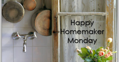 Happy Homemaker Monday- 2/20/17