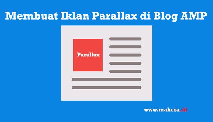 Membuat Iklan Parallax di Blog AMP