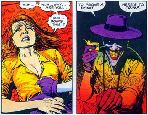 The Joker shoots Barbara Gordon in the spine and undresses her, to 'prove a point' that anyone can be driven mad in the space of 'one bad day'
