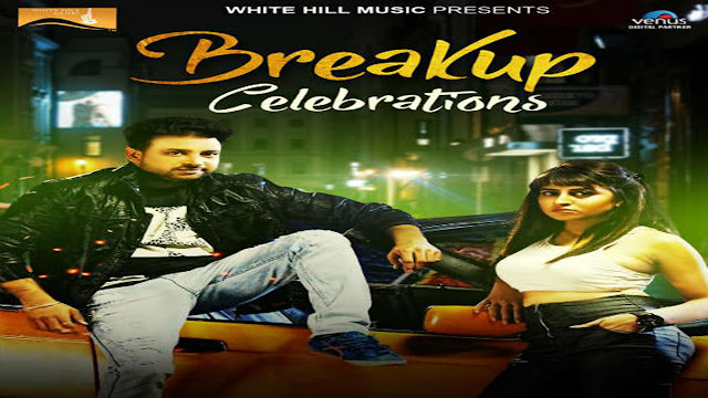 Breakup Celebrations Song Lyrics Amardeep Maana