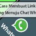 Cara Membuat Link Langsung Menuju Chat Whatsapp