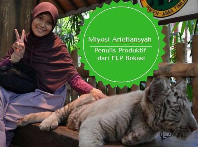 Miyosi Ariefiansyah Penulis Produktif dari FLP Bekasi
