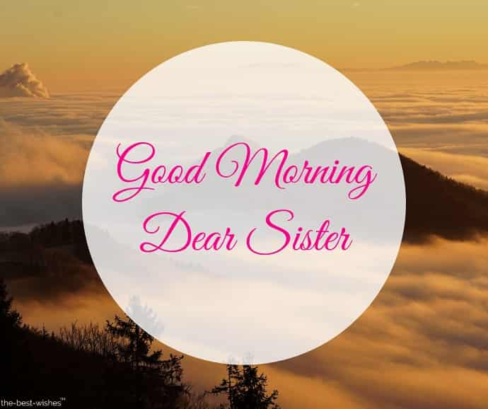 good morning sister dear