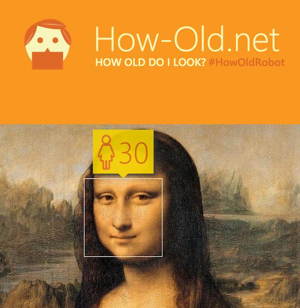 愛搞怪的用戶甚至上傳了蒙娜麗莎的照片,經系統辨識的結果是30歲!