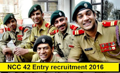 NCC 42 Entry recruitment - Indian Army 2016