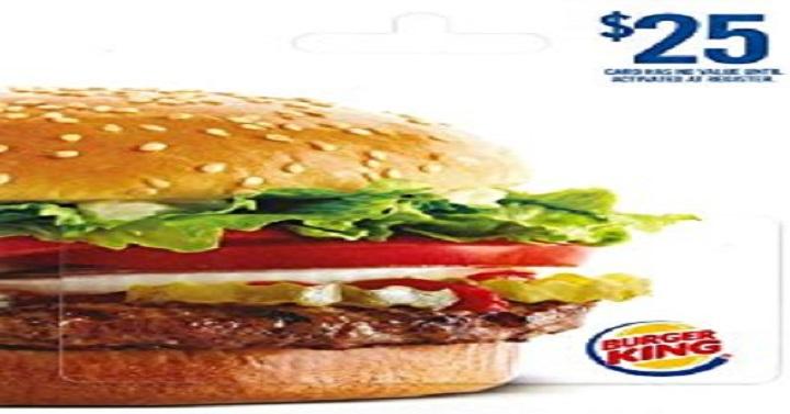 $25 Burger King Gift Card [EXPIRED]